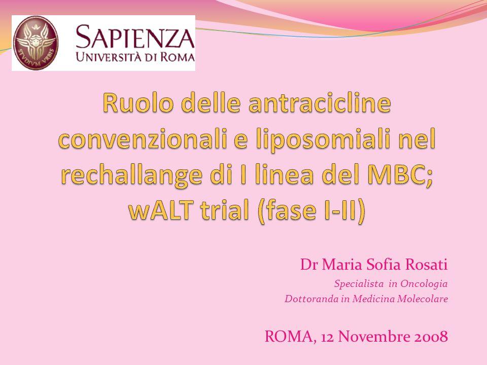 Ruolo delle antracicline convenzionali e liposomiali nel rechallange di I linea del MBC; wALT trial (fase I-II)