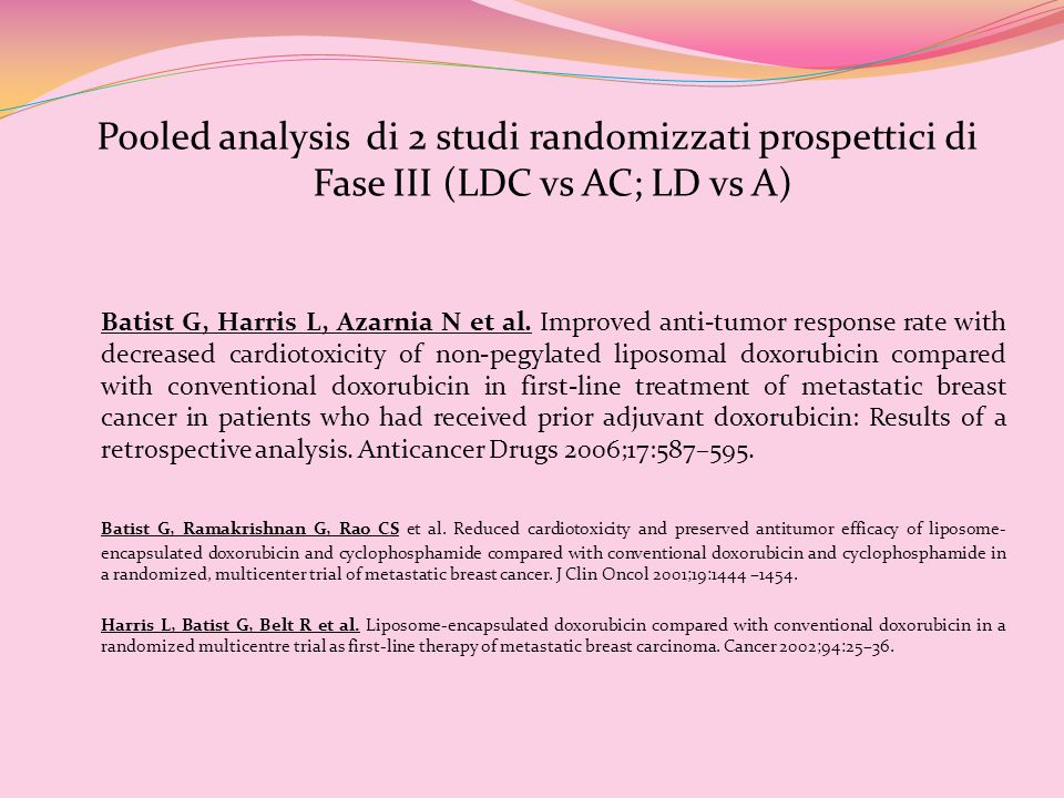 Pooled analysis di 2 studi randomizzati prospettici di Fase III (LDC vs AC; LD vs A)