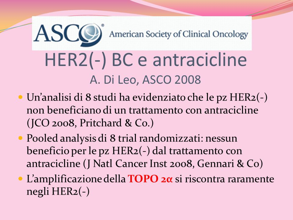 HER2(-) BC e antracicline A. Di Leo, ASCO 2008
