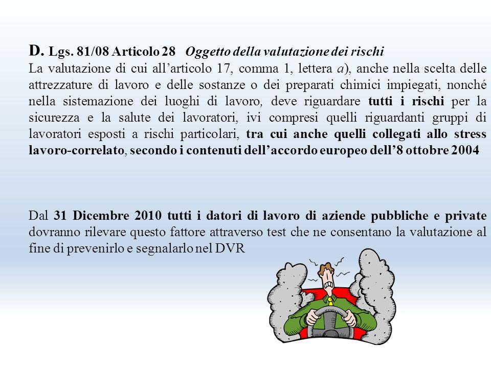 D. Lgs. 81/08 Articolo 28 Oggetto della valutazione dei rischi