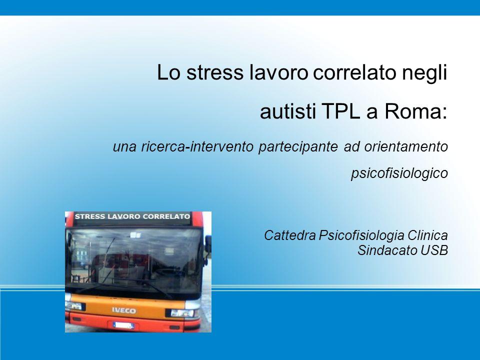 Lo stress lavoro correlato negli autisti TPL a Roma: