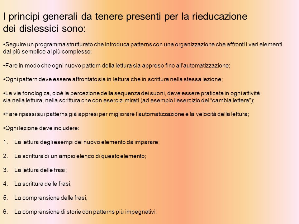 I principi generali da tenere presenti per la rieducazione