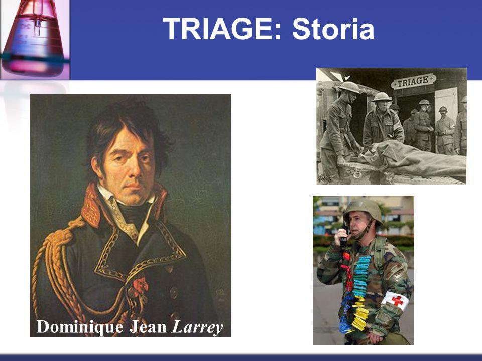 TRIAGE: Storia Dominique Jean Larrey