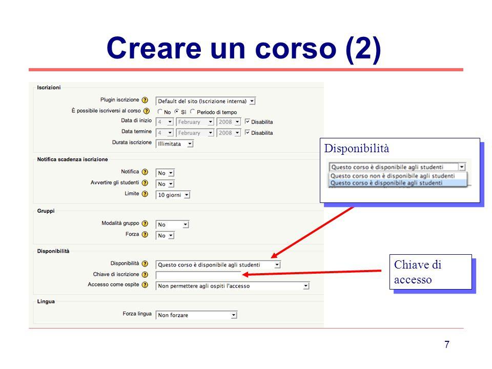 Creare un corso (2) Disponibilità Chiave di accesso
