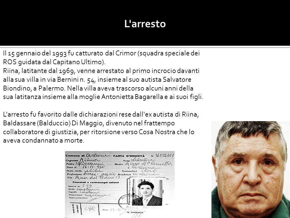 L arresto Il 15 gennaio del 1993 fu catturato dal Crimor (squadra speciale dei ROS guidata dal Capitano Ultimo).