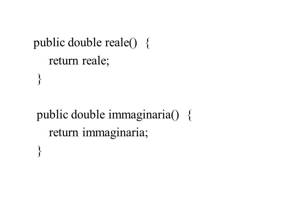 public double reale() {