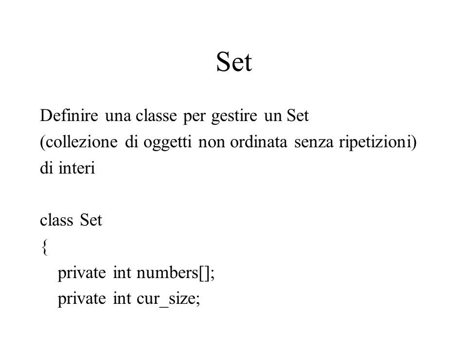 Set Definire una classe per gestire un Set