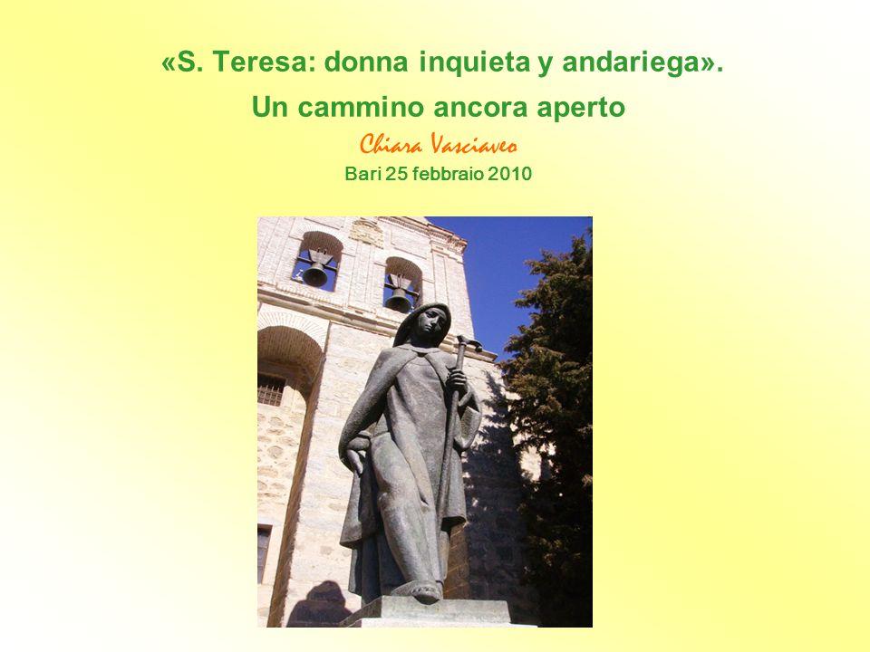 «S. Teresa: donna inquieta y andariega»