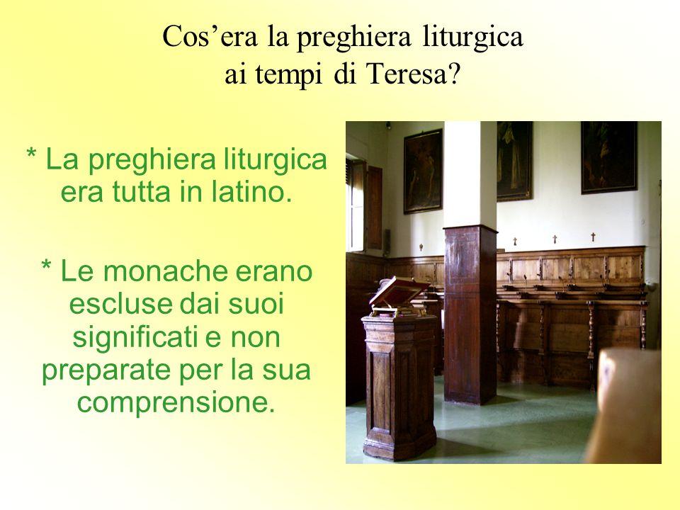 Cos'era la preghiera liturgica ai tempi di Teresa