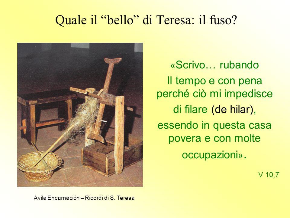 Quale il bello di Teresa: il fuso