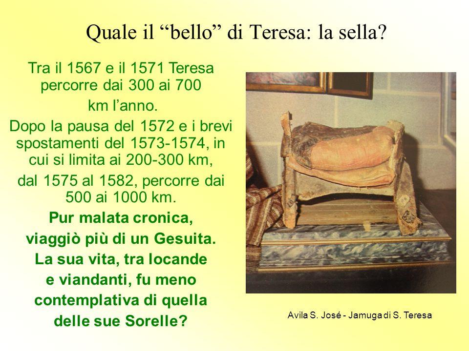 Quale il bello di Teresa: la sella