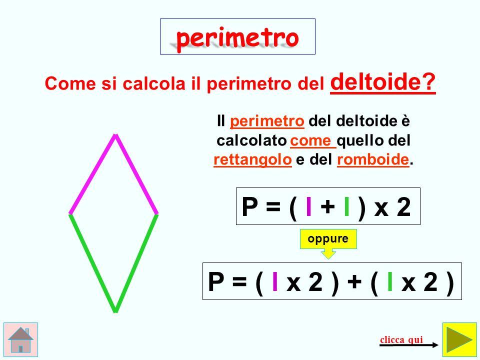 perimetro P = ( l + l ) x 2 P = ( l x 2 ) + ( l x 2 )