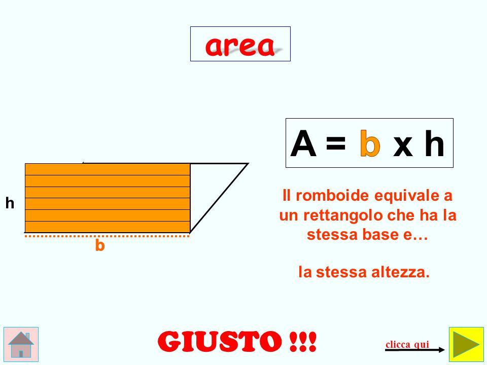 Il romboide equivale a un rettangolo che ha la stessa base e…