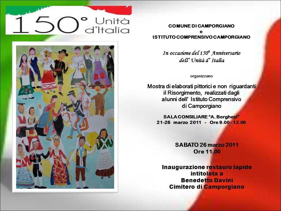 In occasione del 150° Anniversario dell' Unità d' Italia
