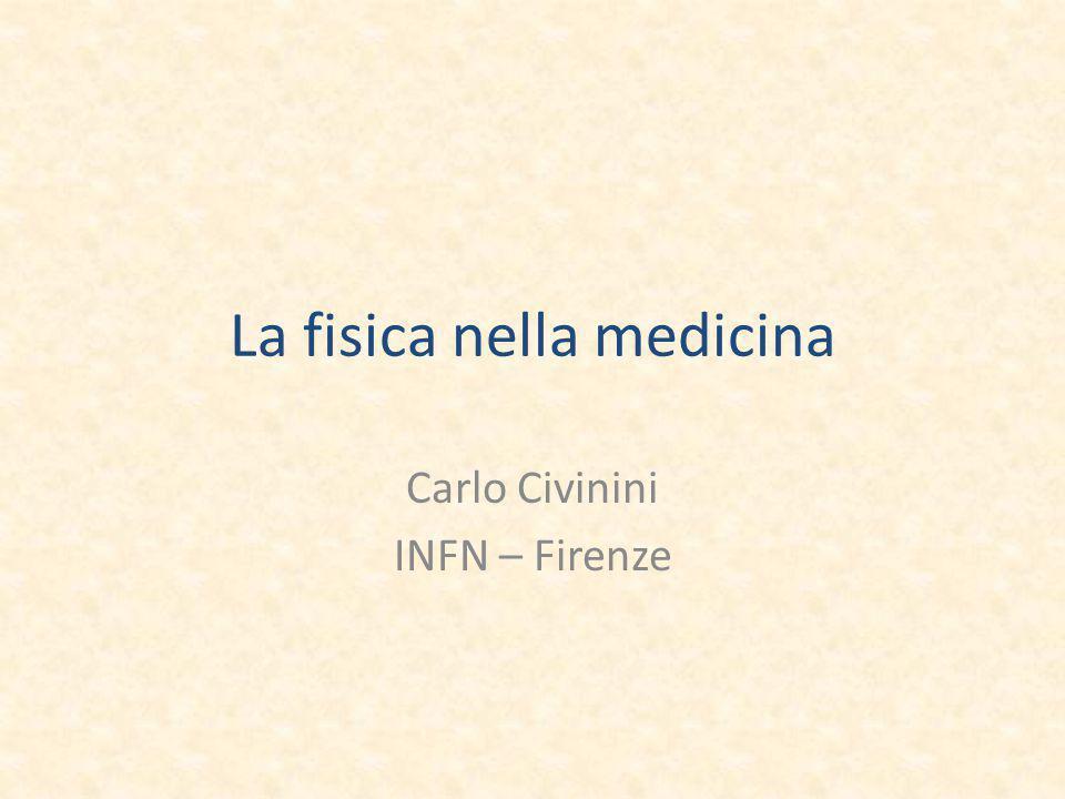 La fisica nella medicina
