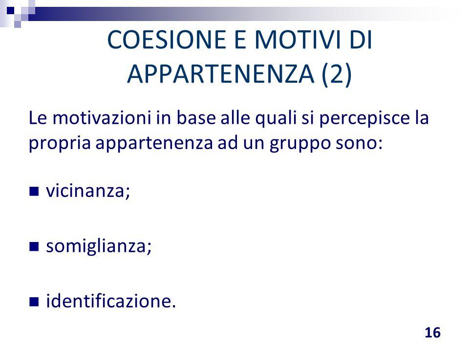 COESIONE E MOTIVI DI APPARTENENZA (2)
