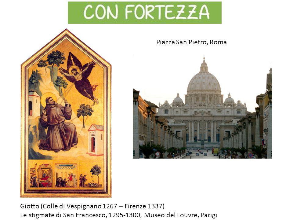 Piazza San Pietro, Roma Giotto (Colle di Vespignano 1267 – Firenze 1337) Le stigmate di San Francesco, 1295-1300, Museo del Louvre, Parigi.