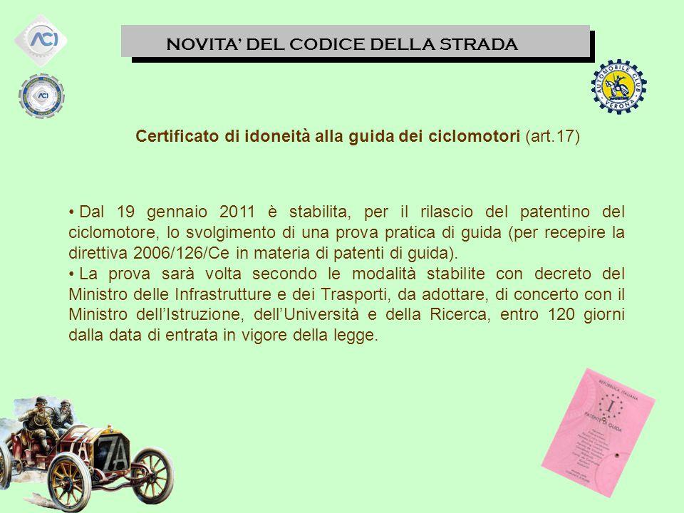 Certificato di idoneità alla guida dei ciclomotori (art.17)