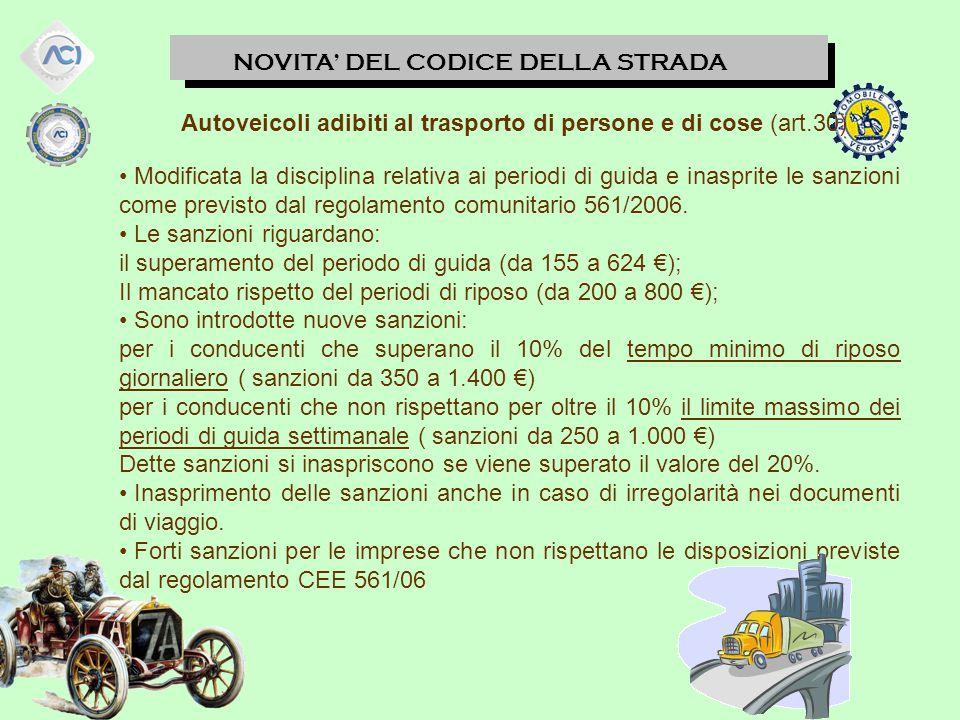 Autoveicoli adibiti al trasporto di persone e di cose (art.30)