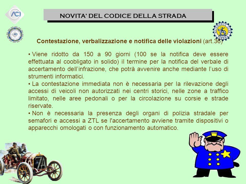 Contestazione, verbalizzazione e notifica delle violazioni (art.36)