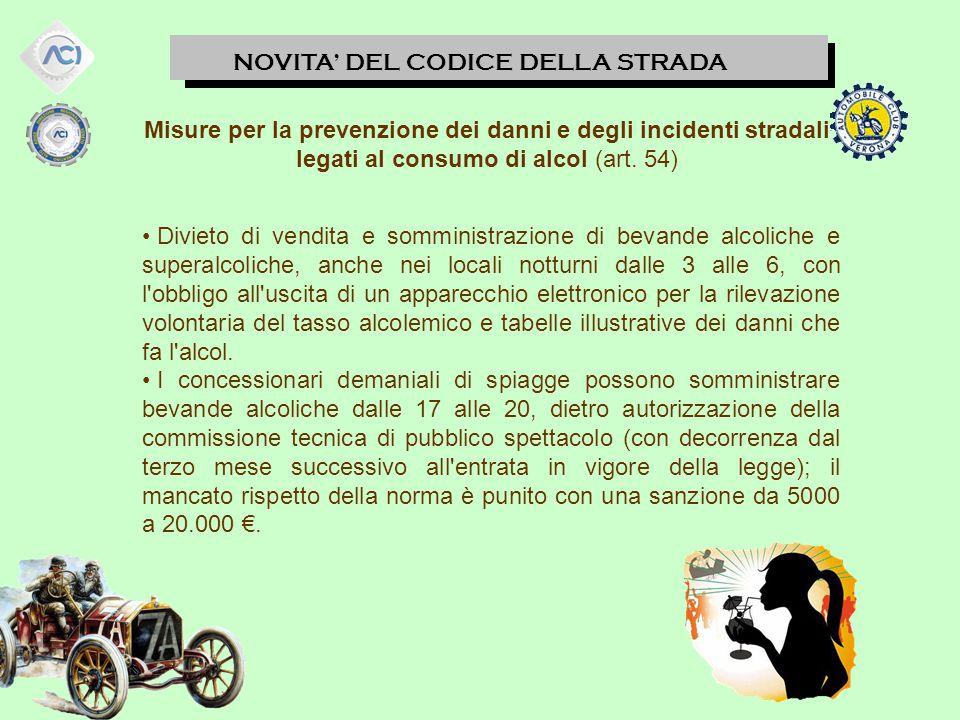 Misure per la prevenzione dei danni e degli incidenti stradali legati al consumo di alcol (art. 54)