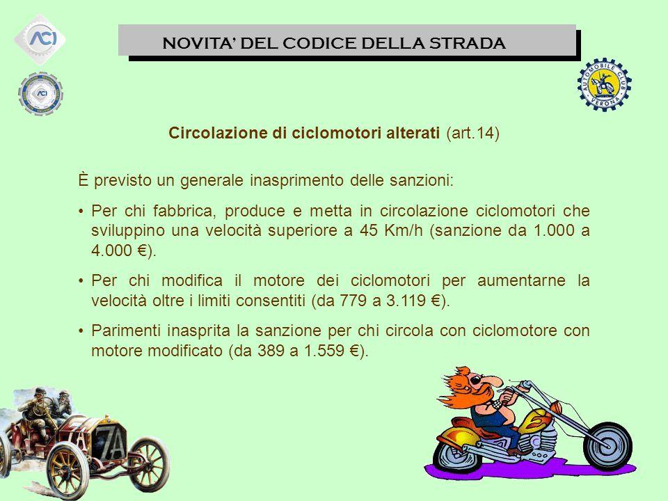 Circolazione di ciclomotori alterati (art.14)