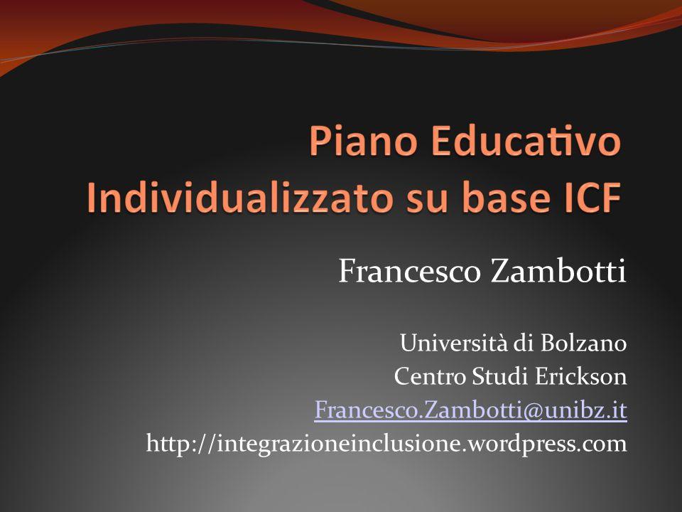 Francesco Zambotti Università di Bolzano Centro Studi Erickson