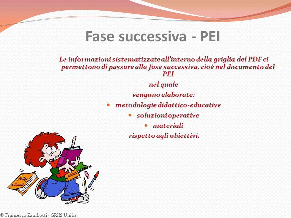 metodologie didattico-educative rispetto agli obiettivi.