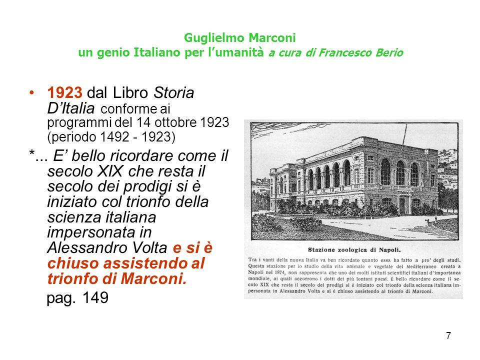 Guglielmo Marconi un genio Italiano per l'umanità a cura di Francesco Berio