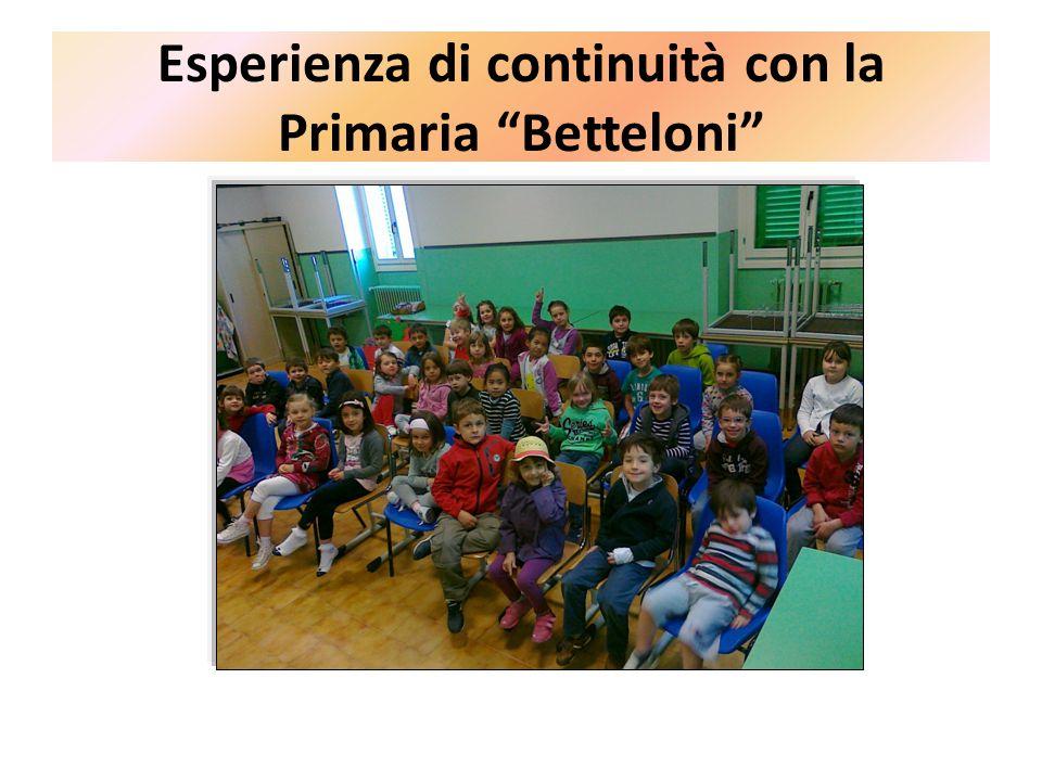 Esperienza di continuità con la Primaria Betteloni
