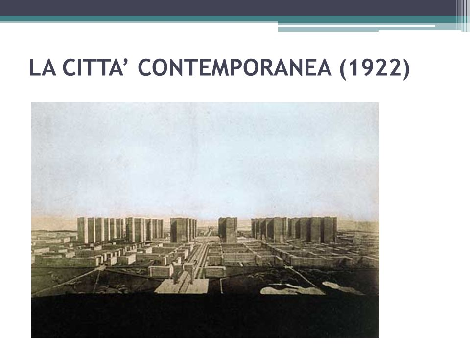 LA CITTA' CONTEMPORANEA (1922)
