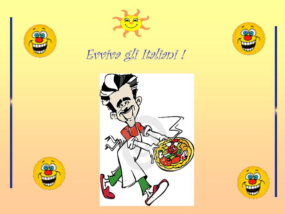 Evviva gli Italiani !