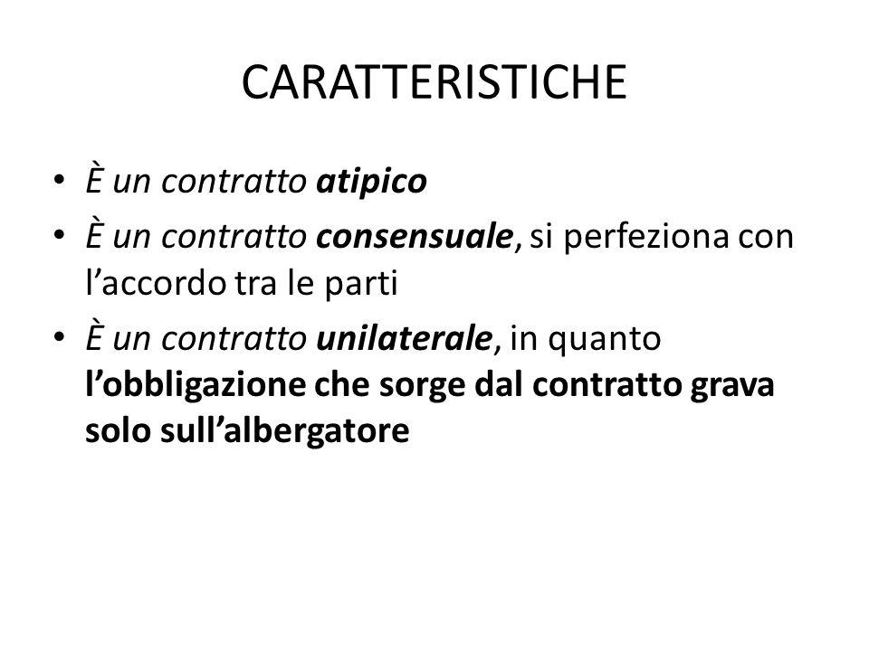 CARATTERISTICHE È un contratto atipico