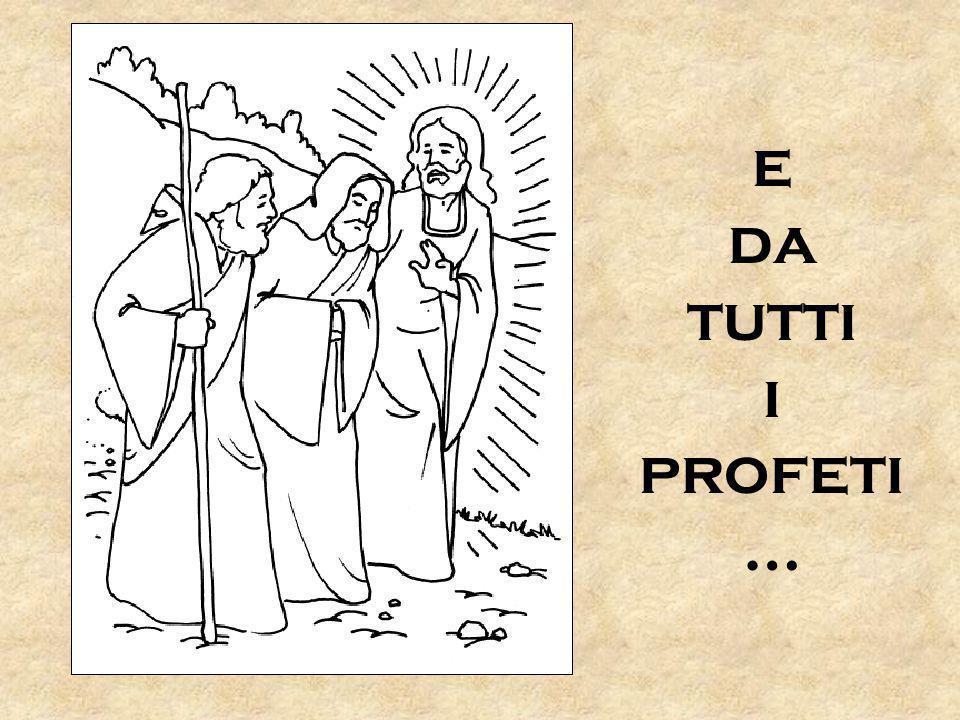 e da tutti i profeti …