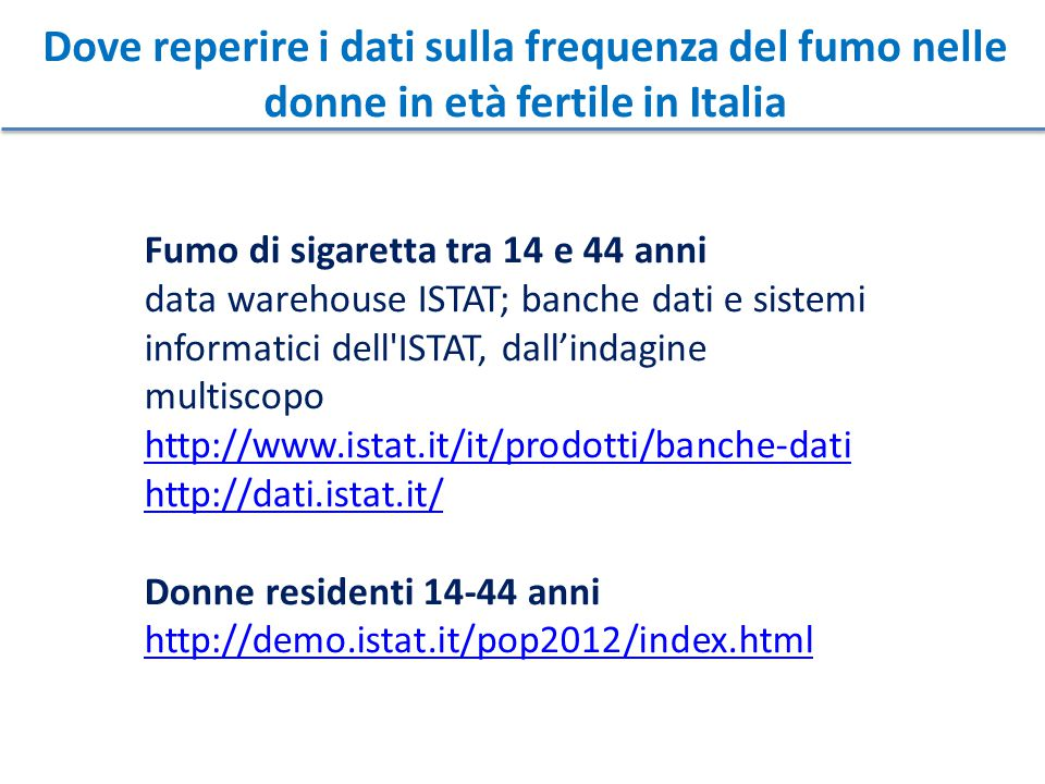 Dove reperire i dati sulla frequenza del fumo nelle donne in età fertile in Italia