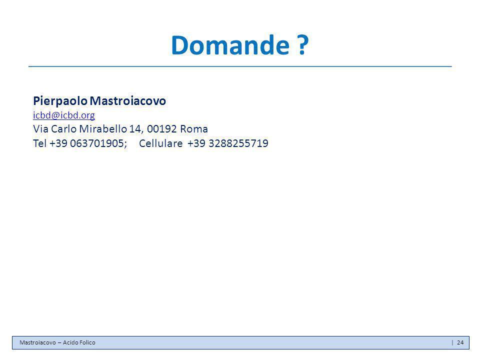 Domande Pierpaolo Mastroiacovo Via Carlo Mirabello 14, 00192 Roma