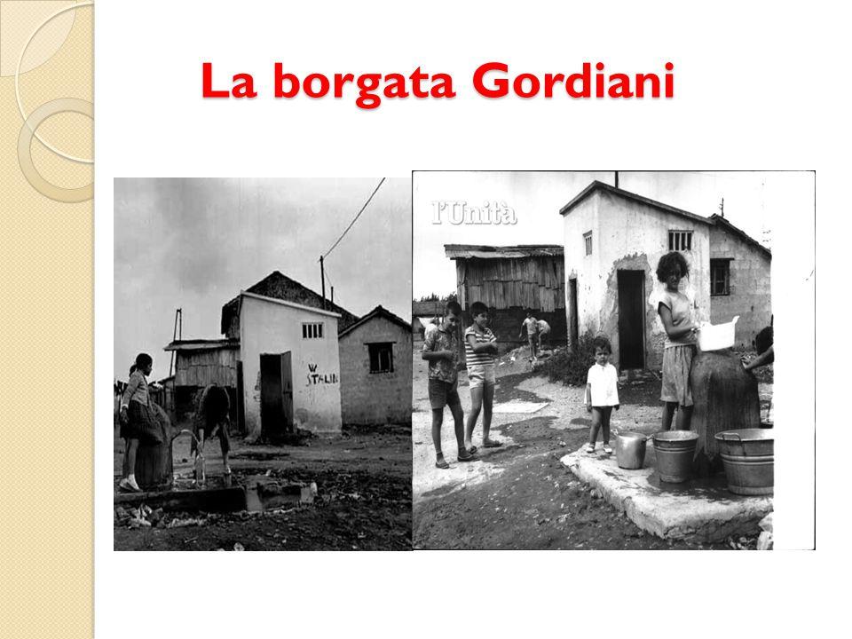 La borgata Gordiani