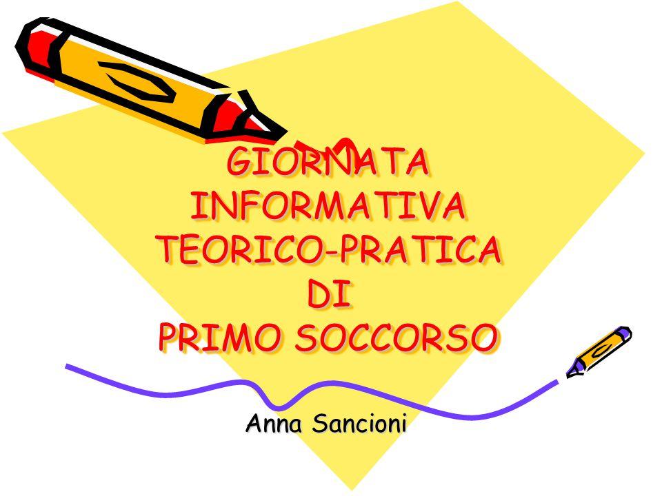 GIORNATA INFORMATIVA TEORICO-PRATICA DI PRIMO SOCCORSO