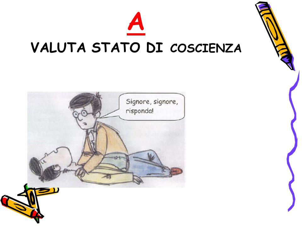 A VALUTA STATO DI COSCIENZA