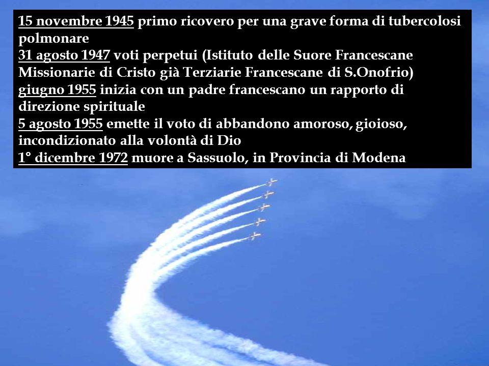 15 novembre 1945 primo ricovero per una grave forma di tubercolosi polmonare