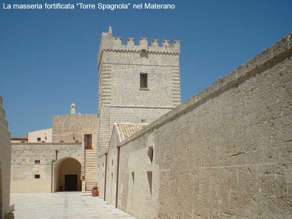 La masseria fortificata Torre Spagnola nel Materano
