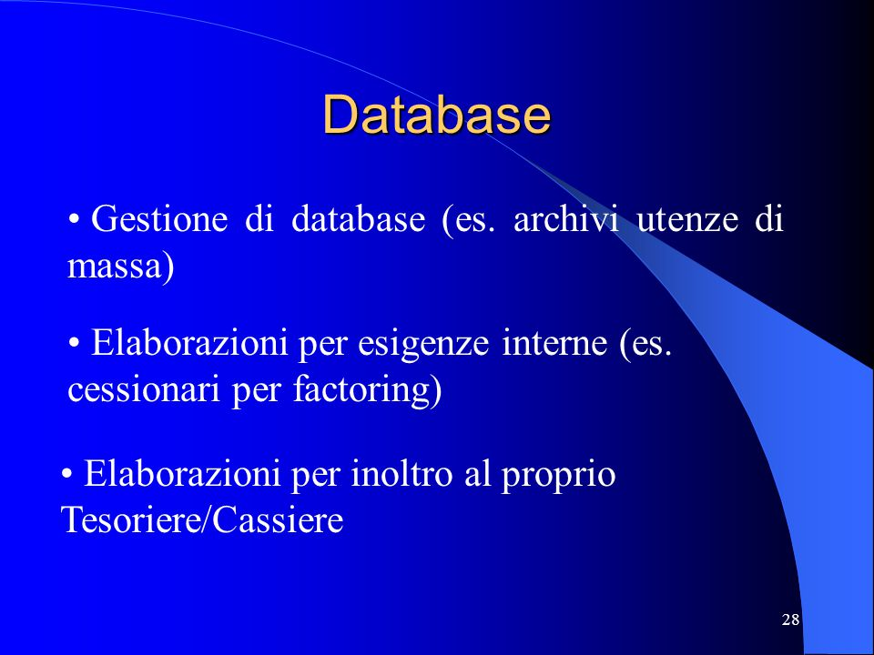 Database Gestione di database (es. archivi utenze di massa)