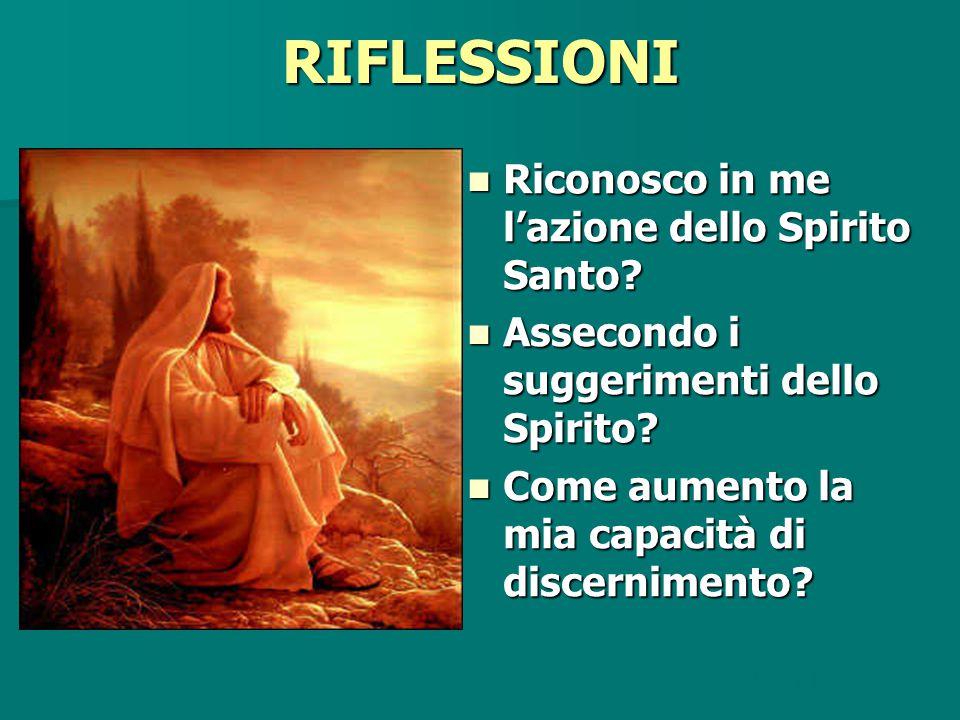RIFLESSIONI Riconosco in me l'azione dello Spirito Santo