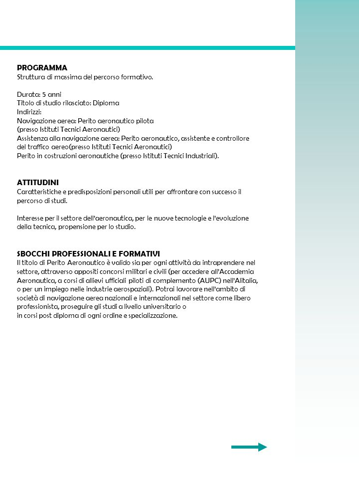 SBOCCHI PROFESSIONALI E FORMATIVI