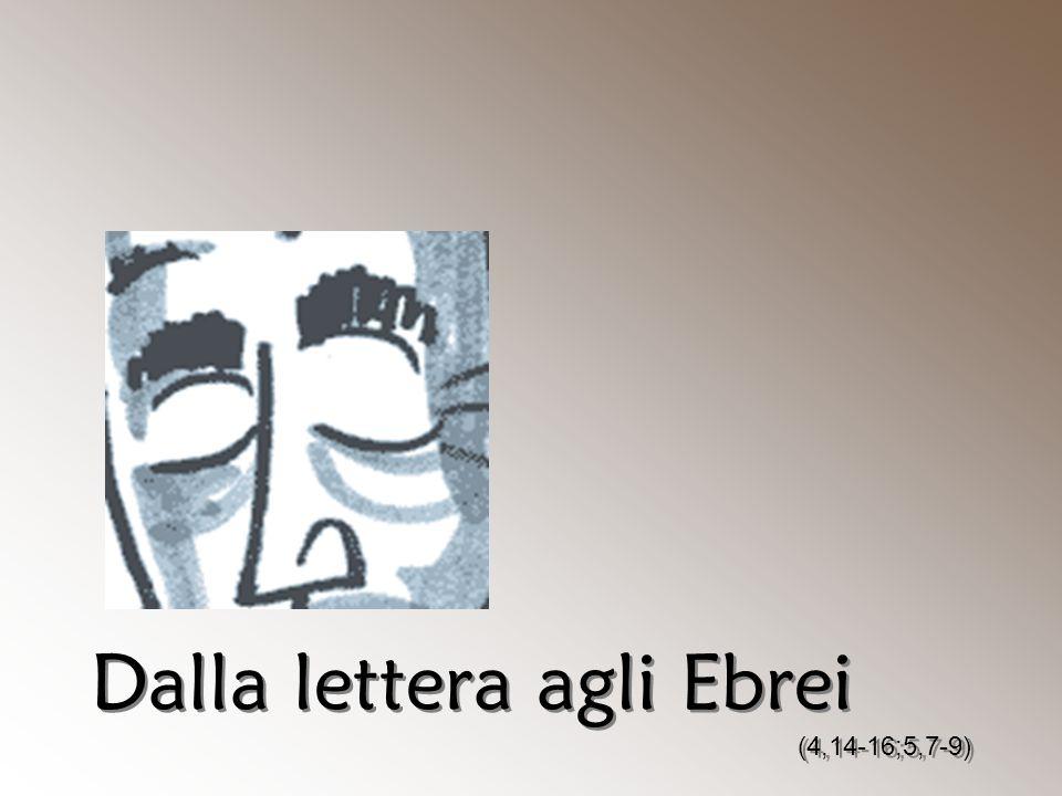Dalla lettera agli Ebrei