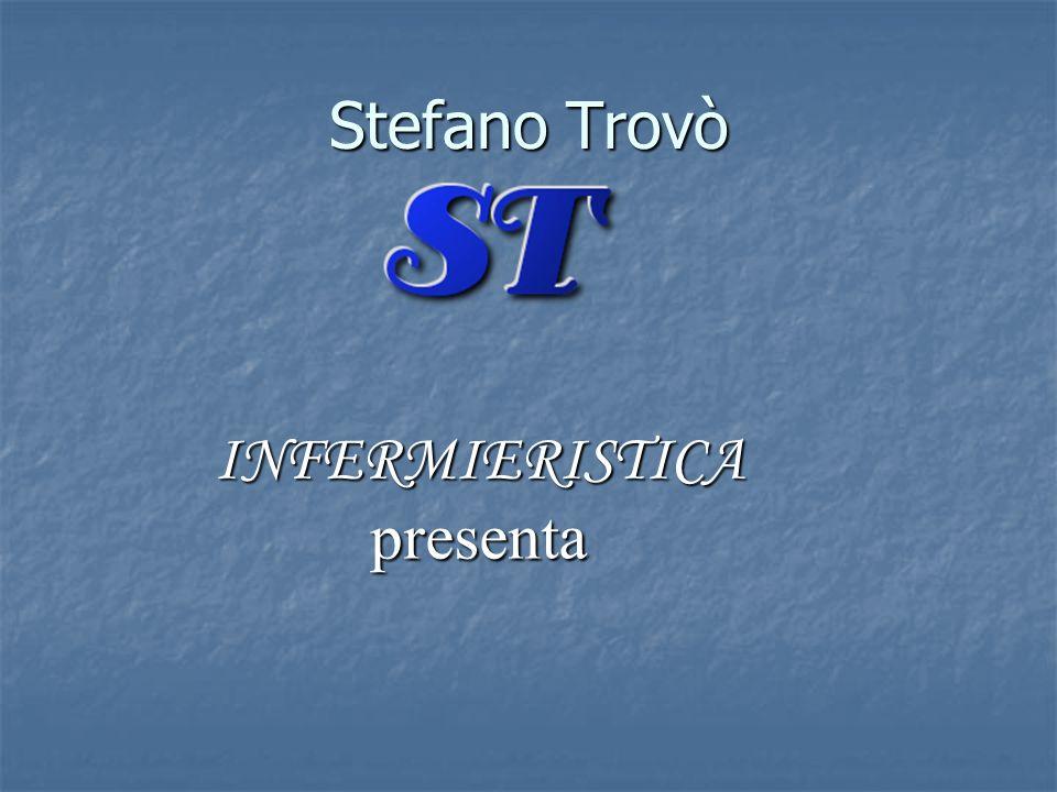 Stefano Trovò INFERMIERISTICA presenta