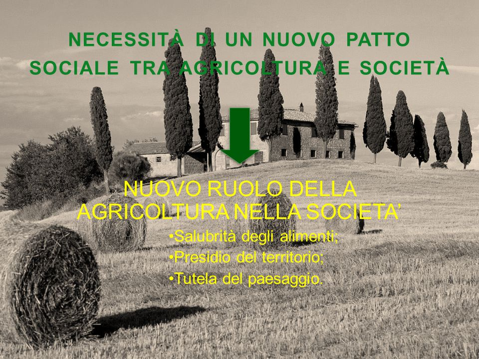 necessità di un nuovo patto sociale tra agricoltura e società