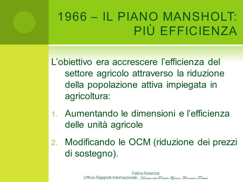 1966 – IL PIANO MANSHOLT: PIÙ EFFICIENZA