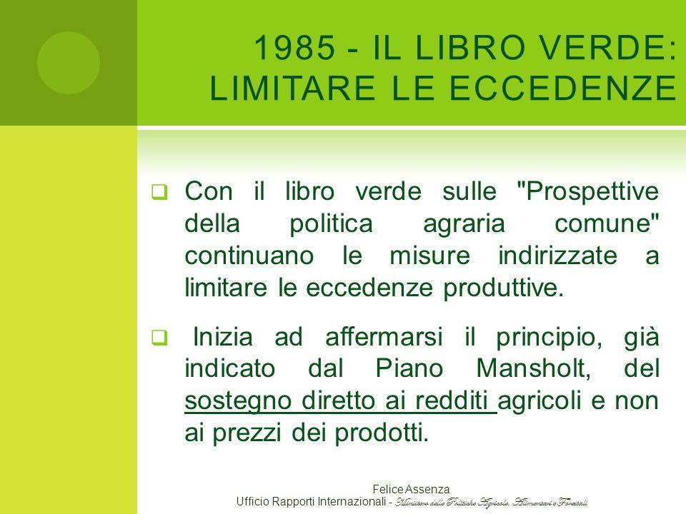 1985 - IL LIBRO VERDE: LIMITARE LE ECCEDENZE