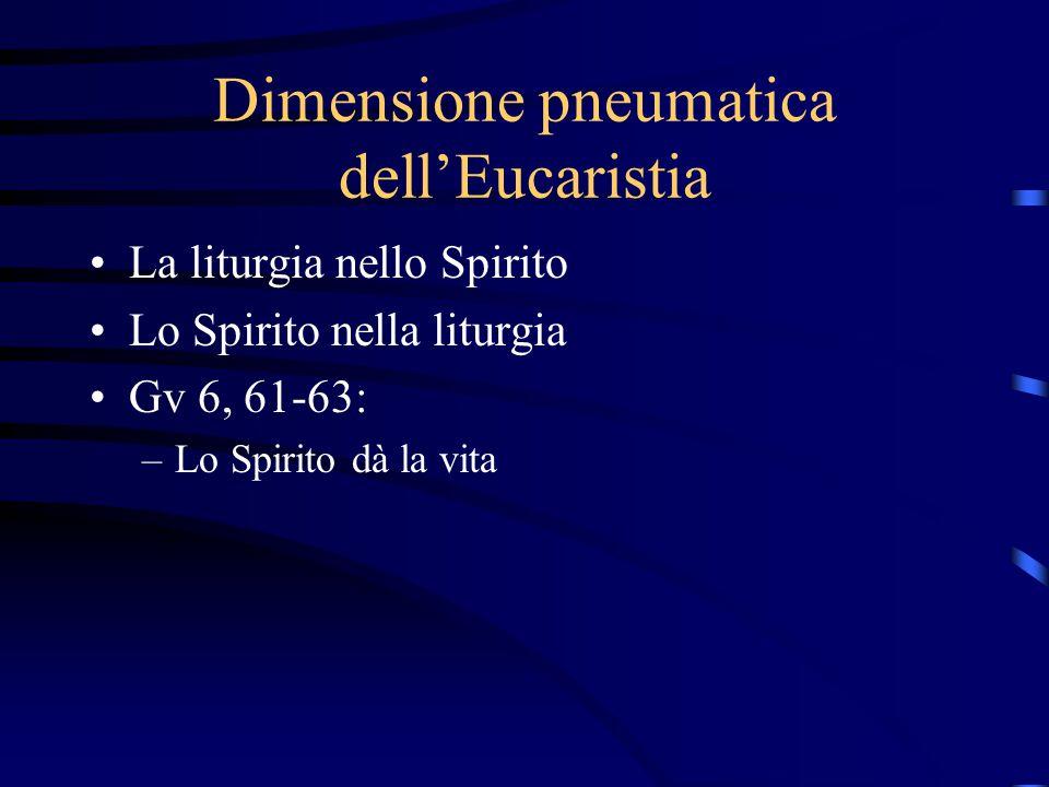 Dimensione pneumatica dell'Eucaristia
